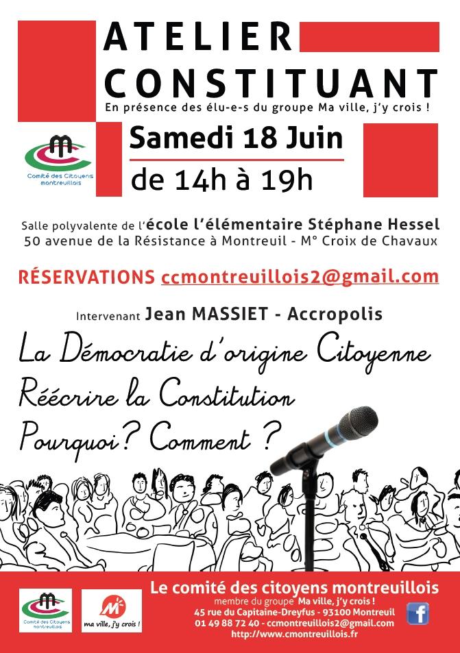 Prochain atelier constituant à Montreuil, samedi 18 juin 2016, avec Jean Massiet (Accropolis)