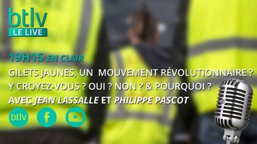Rendez-vous ce soir, mercredi 5 déc, avec Philippe Pascot, sur BTLV, à propos des Gilets Jaunes.