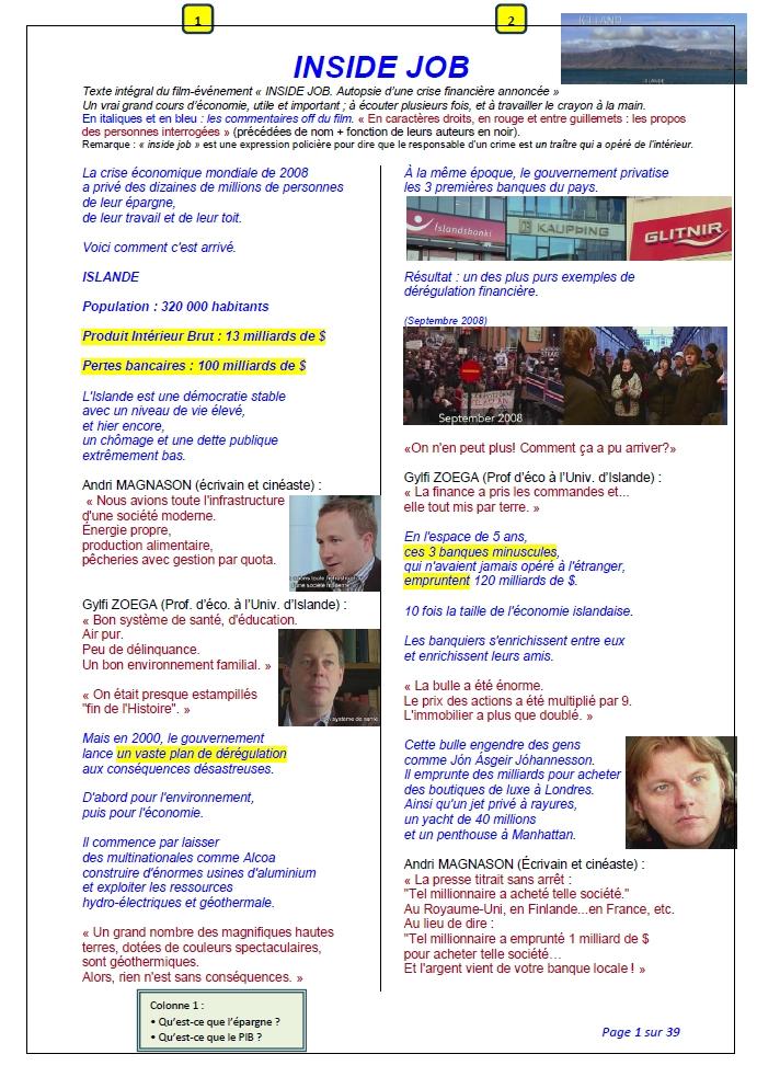 Histoire détaillée d'un odieux complot, celui de la dérégulation financière: INSIDE JOB, enquête essentielle pour comprendre la prochaine «crise» et l'énorme trahison des «élites»
