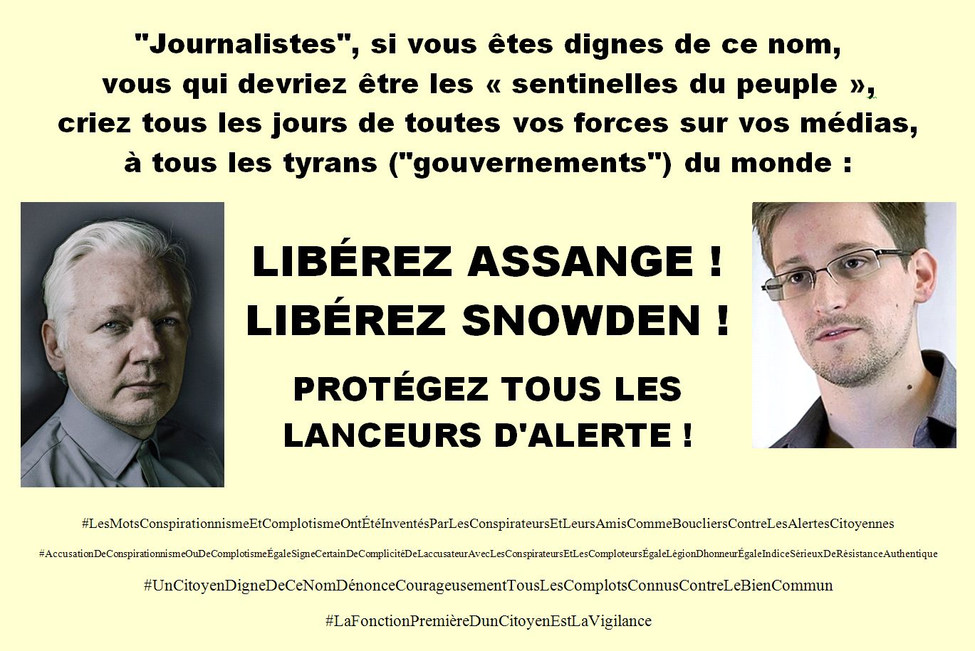 LIBÉREZ ASSANGE! LIBÉREZ SNOWDEN! PROTÉGEZ TOUS LES LANCEURS D'ALERTE!