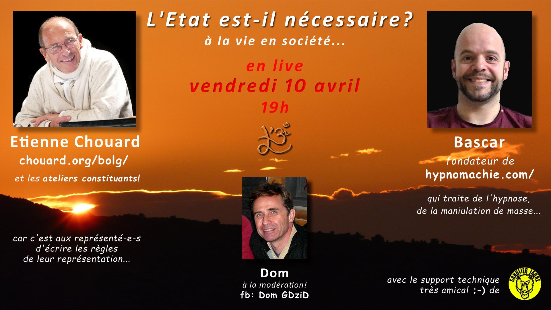L'État est-il nécessaire à la vie en société? Échange demain soir, vendredi 10 avril, en live avec Bascar:)
