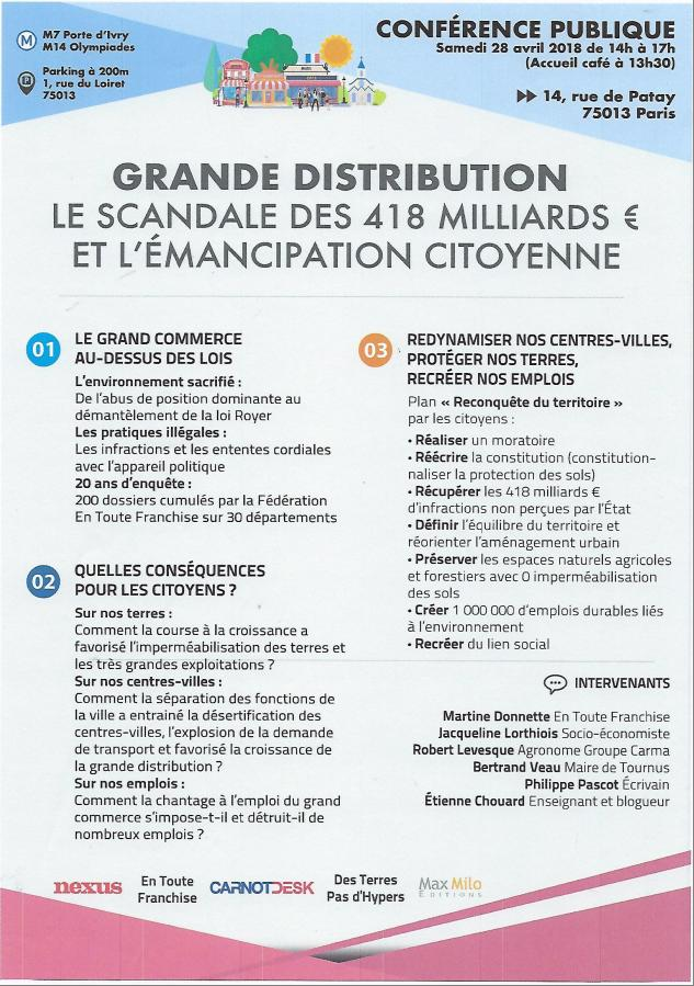 Rendez-vous à Paris, samedi 28 avril 2018, pour découvrir (et encourager) les lanceurs d'alerte Martine Donnette et Claude Diot dans leur bagarre héroïque, seuls contre des ennemis du peuple géants: les grandes surfaces, qui doivent plus de 400 milliards à l'État! qui ne les leur réclame pas!!!