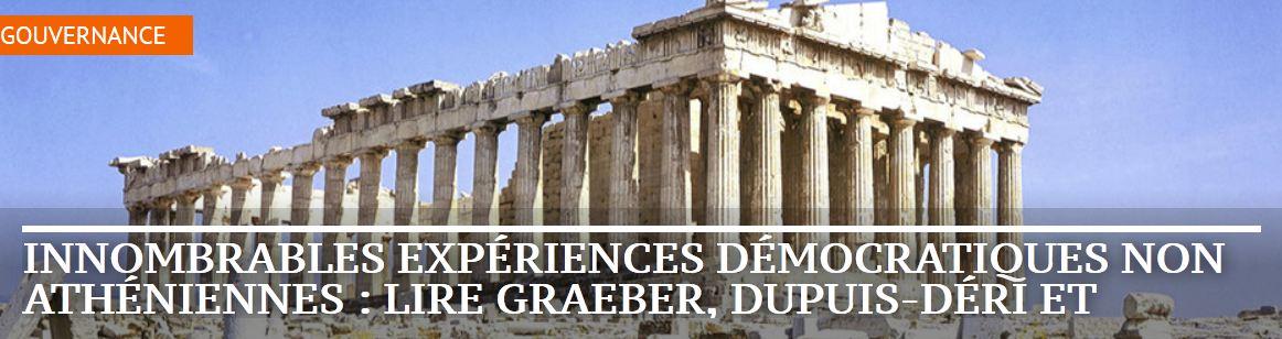 innombrables expériences démocratiques NON athéniennes
